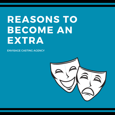 Reasons To Become An Extra